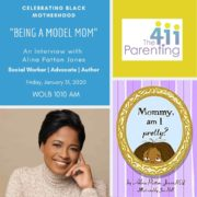 Celebrating Black Motherhood: Being a Model Mom featuring Alina Patton Jones